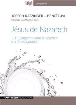 Jésus de Nazareth 1 - MP3 - Version intégrale en audiolivre
