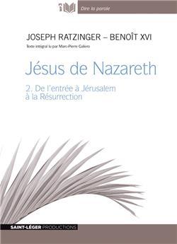 Jésus de Nazareth 2 -  MP3 - Version intégrale en audiolivre