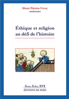 Éthique et religion au défi de l'histoire - Studia Arabica XVI