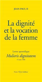La dignité et la vocation de la femme