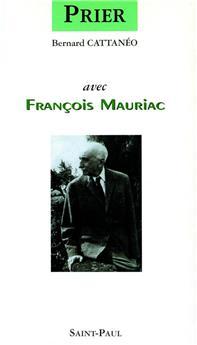 Prier avec François Mauriac