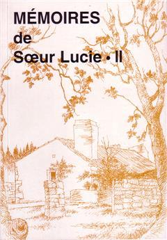 Mémoires de Sœur Lucie - tome II