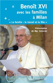 Benoît XVI avec les familles à Milan