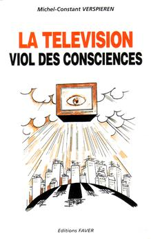 La télévision, viol des consciences
