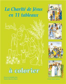 La charité de Jésus en 11 tableaux à colorier