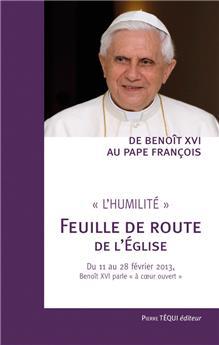 De Benoît XVI au pape François - « L'humilité », Feuille de route de l'Église