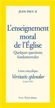 L'enseignement moral de l'Église