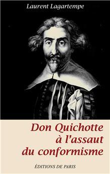 Don Quichotte à l'assaut du conformisme