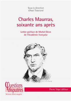 Charles Maurras, 60 ans après
