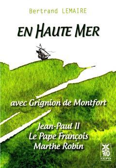 En haute mer avec Grignion de Montfort
