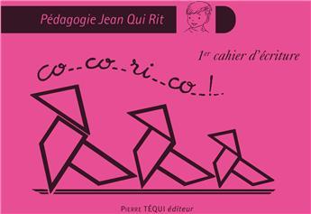 JQR Cocorico - 1er cahier d'écriture