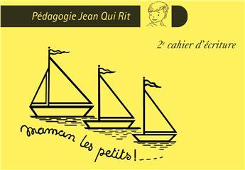 JQR Maman les petits bateaux - 2e cahier d'écriture