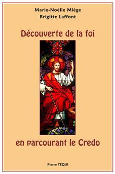 Découverte de la Foi en parcourant le Credo