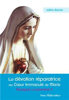 La dévotion réparatrice au Cœur immaculé de Marie