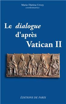 Le dialogue d'après Vatican II