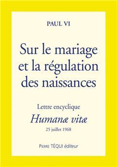 Sur le mariage et la régulation des naissances - Humanae vitae