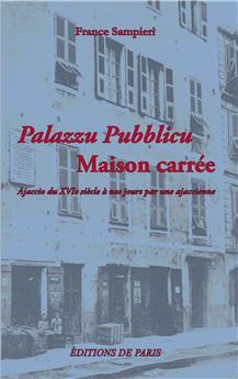 Palazzu Pubblicu - Maison carrée
