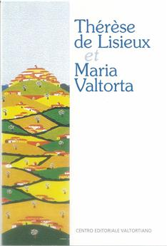 Thérèse de Lisieux et Maria Valtorta
