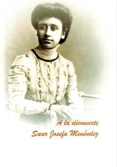 À la découverte de Sœur Josefa Menéndez