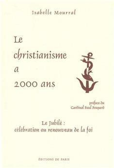 Le christianisme a 2000 ans