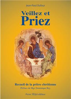 Veillez et priez - 11e édition