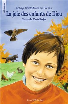 La joie des enfants de Dieu, Claire de Castelbajac