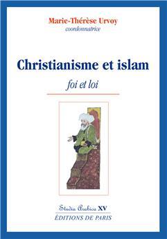 Christianisme et islam - Studia Arabica XV