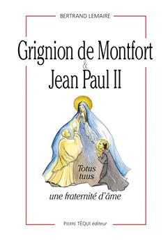 Grignion de Montfort et Jean-Paul II