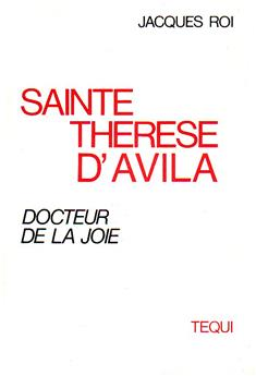 Sainte Thérèse d'Avila, docteur de la joie