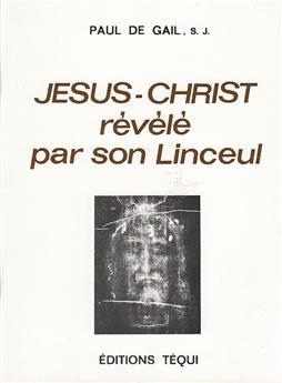 Jésus-Christ révélé par son Linceul (PROMO21)