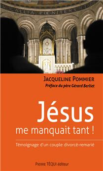 Jésus me manquait tant ! (PROMO21)