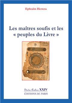 Les maîtres soufis et les « peuples du Livre » - Studia Arabica XXIV