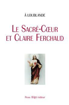 À Loublande : Le Sacré-Cœur et Claire Ferchaud