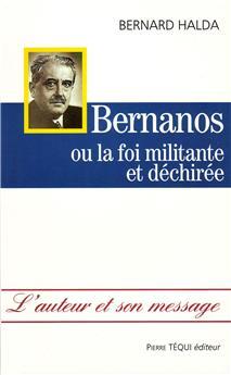 Bernanos ou la foi militante et déchirée