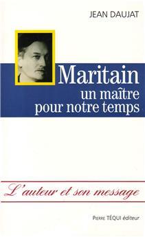 Maritain, un maître pour notre temps