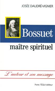 Bossuet, maître spirituel