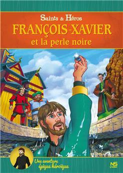 François-Xavier et la perle noire (DVD)