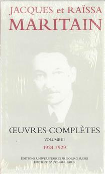 Œuvres complètes de Jacques et Raïssa Maritain - Volume III