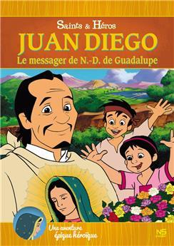 Juan Diego, le messager de Notre-Dame de Guadalupe (DVD)