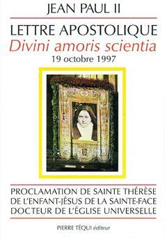 Divini amoris scientia / Sainte Thérèse de l'Enfant-Jésus - 19 octobre 1997