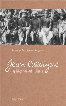 Jean Cassaigne - La lèpre et Dieu