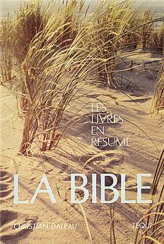 La Bible - Les livres en résumé