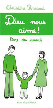 Dieu nous aime ! - Livre des parents