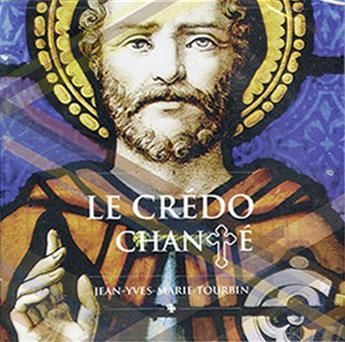 Le Crédo chanté (CD)