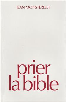 Prier la Bible