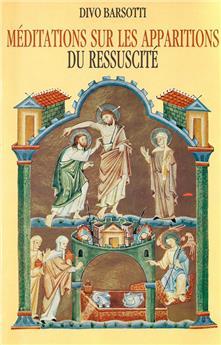 Méditations sur les apparitions du Ressuscité