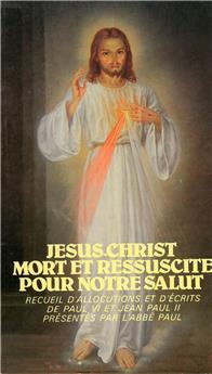 Jésus-Christ mort et réssuscité pour notre salut