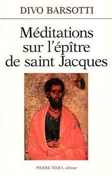 Méditations sur l'épître de saint Jacques