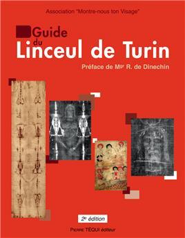 Guide du Linceul de Turin (2e édition)