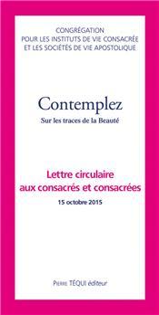 Contemplez - 3e lettre circulaire aux consacrés et consacrées